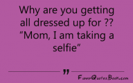 Funny Selfies Quotes 23 Wide Wallpaper