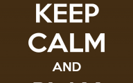 Keep Calm And 55 Desktop Wallpaper