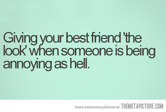 Fun Quotes For Best Friend : Funny weird best friend quotes high resolution