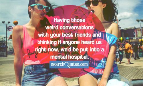 Funny Weird Best Friend Quotes 3 Cool Hd Wallpaper