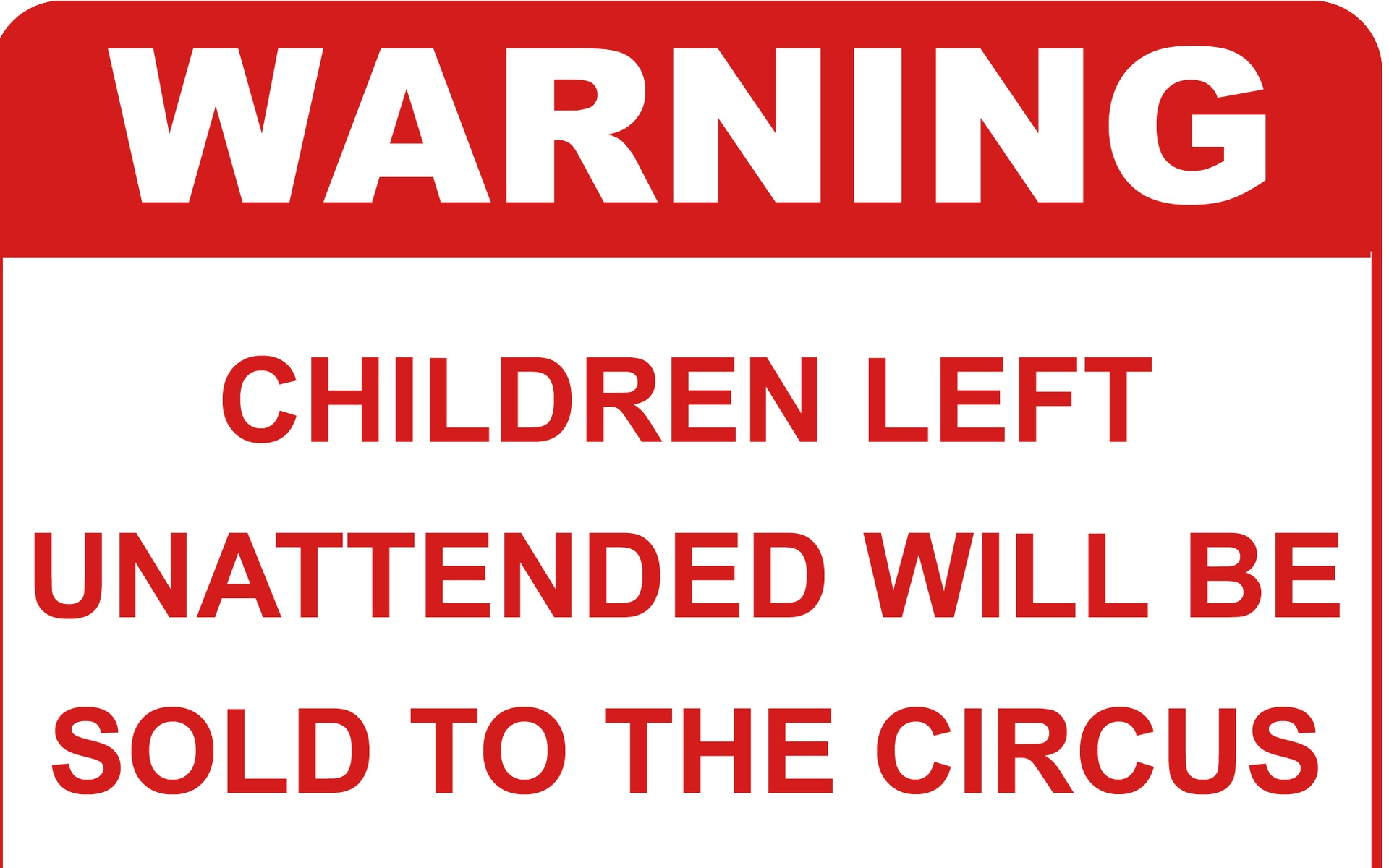 funny warning signs 15 desktop wallpaper