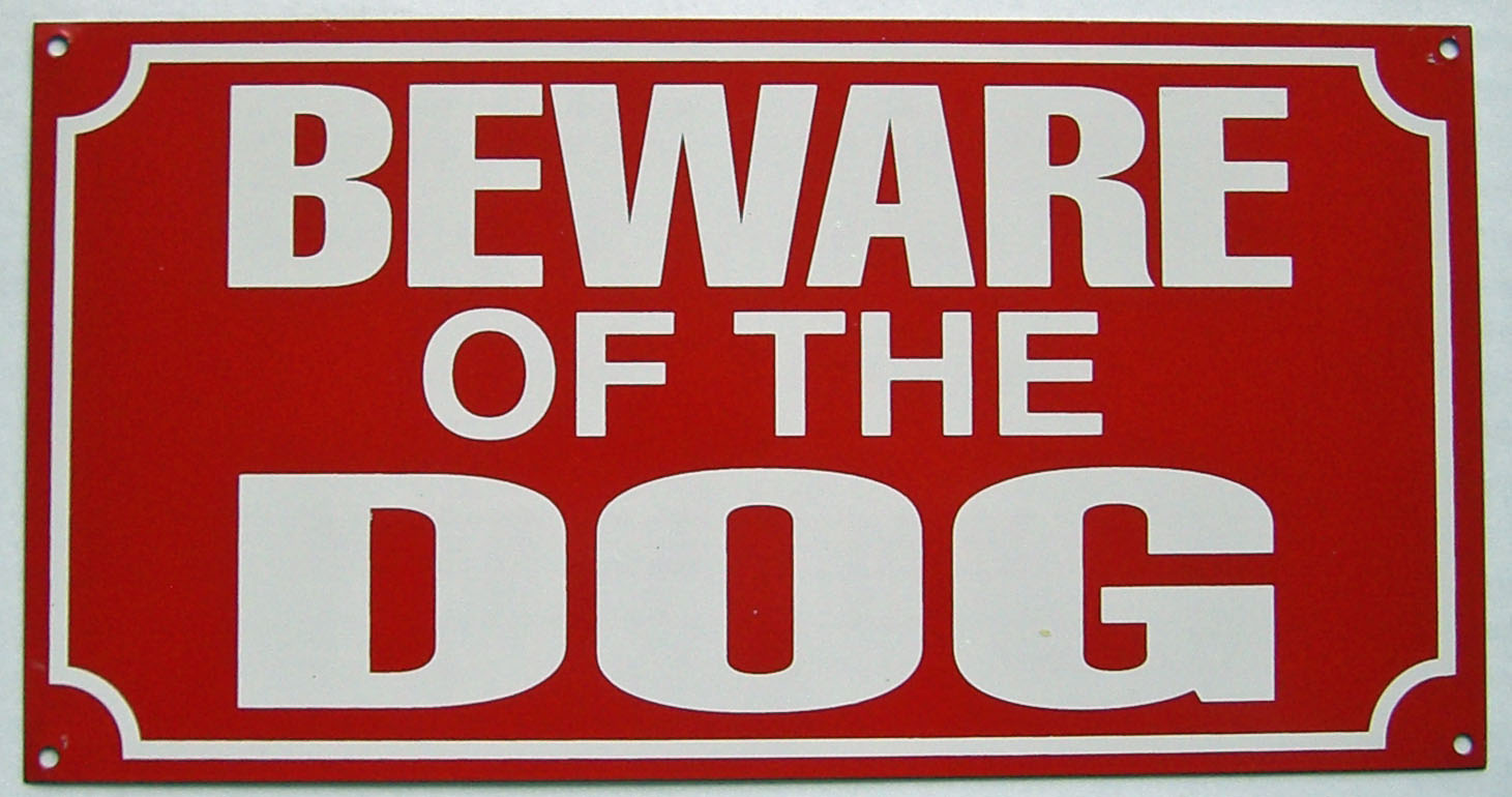 Funny Beware Of Dog Signs 21 High Resolution Wallpaper