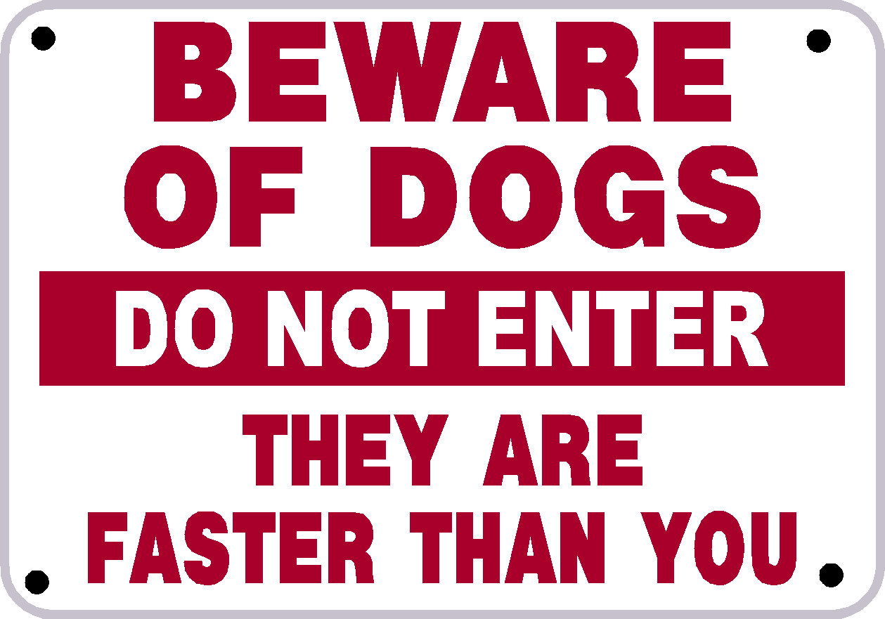 Beware Of Dog Da