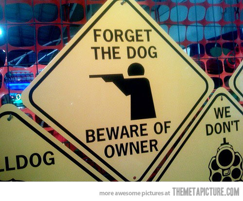 Funny Beware Of Dog Signs 26 Wide Wallpaper