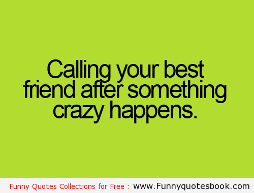 Best Friend Weird Quotes: Funny Weird Best Friend Quotes 39 Desktop Wallpaper